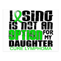 Losing Not Option Lymphoma Daughter Postcard