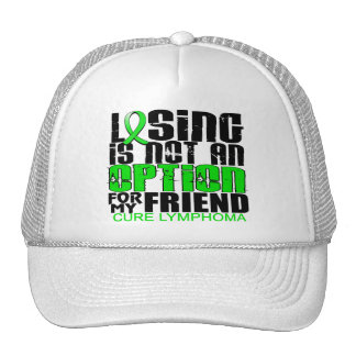 Losing Not Option Lymphoma Friend Trucker Hat