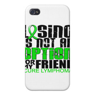 Losing Not Option Lymphoma Friend iPhone 4 Cover