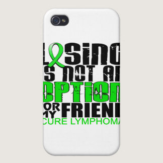 Losing Not Option Lymphoma Friend iPhone 4 Covers
