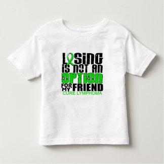 Losing Not Option Lymphoma Friend Toddler T-shirt