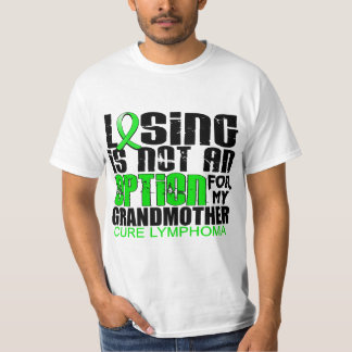 Losing Not Option Lymphoma Grandmother T-Shirt