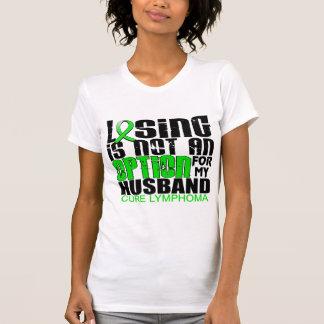 Losing Not Option Lymphoma Husband T-Shirt