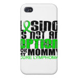 Losing Not Option Lymphoma Mommy iPhone 4 Cases
