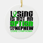 Losing Not Option Lymphoma Nephew Christmas Ornaments