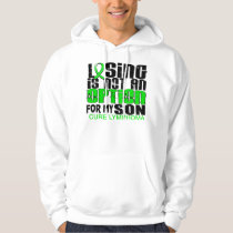 Losing Not Option Lymphoma Son Hoodie