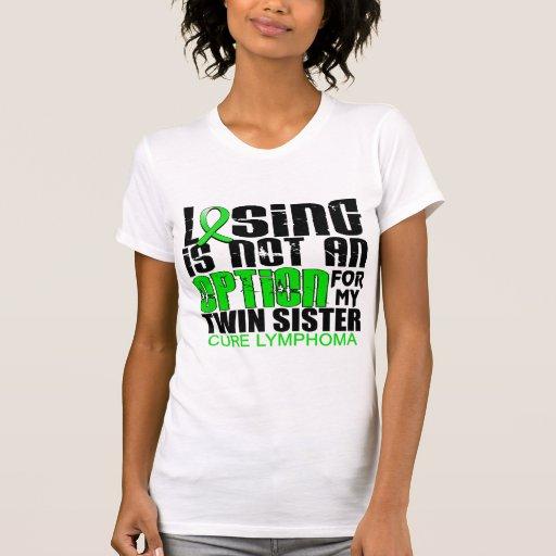 Losing Not Option Lymphoma Twin Sister Shirt