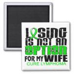 Losing Not Option Lymphoma Wife Refrigerator Magnet
