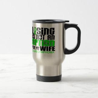 Losing Not Option Lymphoma Wife Travel Mug