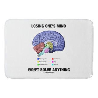 Losing One's Mind Won't Solve Anything Brain Humor Bathroom Mat