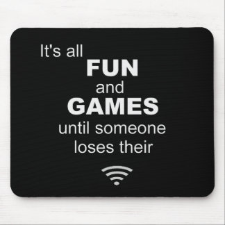 Losing WiFi Internet Mouse Mat - Black Mouse Pad