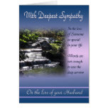 Loss of Husband - With Deepest Sympathy Greeting Card