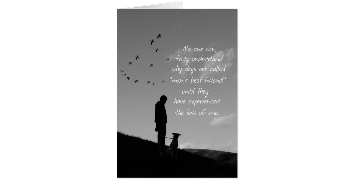 Loss Of Pet Dog Sympathy Card Man And Dog Zazzle Com