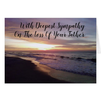 ***LOSS OF YOUR FATHER*** SYMPATHY AND HEALING CARD