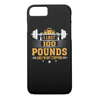Lost 100 Pounds Im Not Stopping Fitness iPhone 8/7 Case