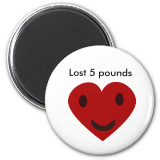 Lost 5 pounds 2 inch round magnet