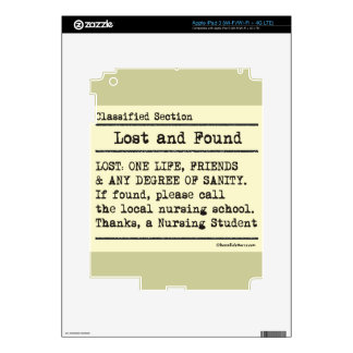 Lost and Found - Nursing Student Life iPad 3 Skins