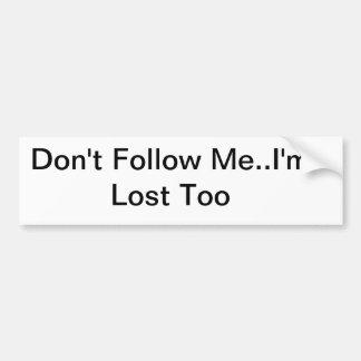 Lost Bumper Sticker