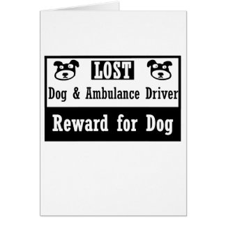 Lost Dog Ambulance Driver Card