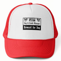 Lost Dog Credit Manager Trucker Hat