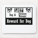 Lost Dog Database Manager Mouse Pad