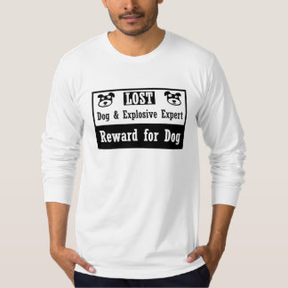 Lost Dog Explosive Expert T-Shirt