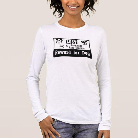 Lost Dog Language Arts Teacher Long Sleeve T-Shirt