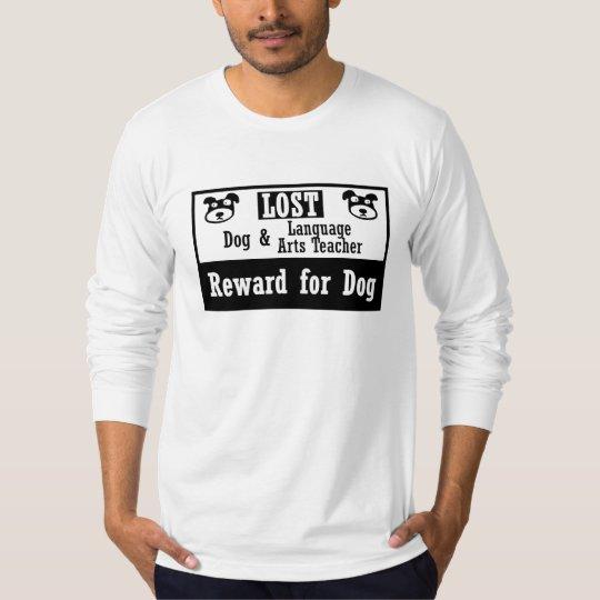Lost Dog Language Arts Teacher T-Shirt