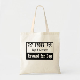 Lost Dog Lecturer Tote Bag
