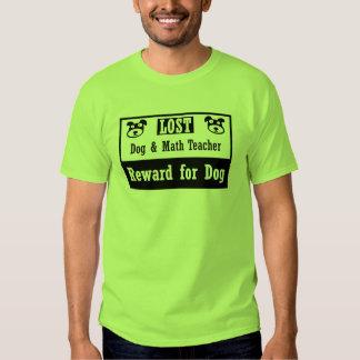 Lost Dog Math Teacher Shirt
