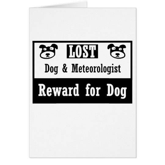 Lost Dog Meteorologist Card