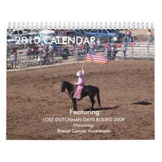 Lost Dutchman Rodeo 09' Calendar