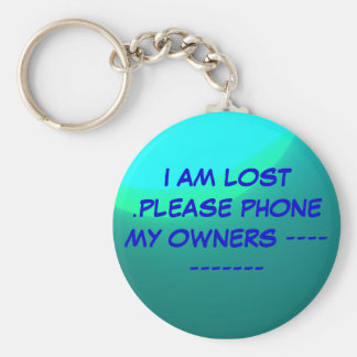 """""""Lost"""" Key ring>Please phone my owners. Basic Round Button Keychain"""