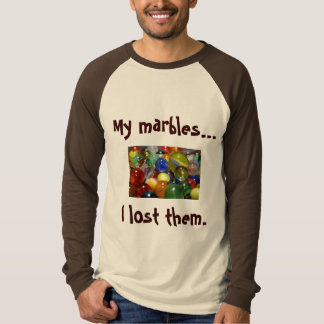 Lost marbles T-Shirt