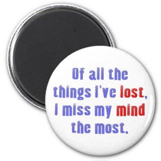 Lost Mind 2 Inch Round Magnet