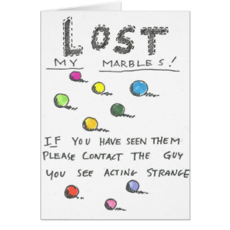 Lost my marbles card