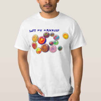 Lost  my marbles shirt