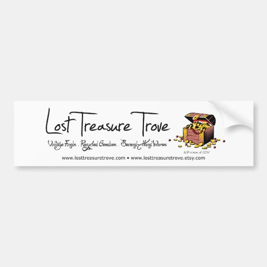 Lost Treasure Trove (bumper sticker) Bumper Sticker