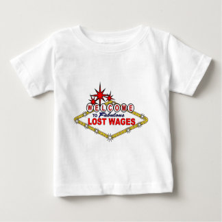 Lost Wages_ Baby T-Shirt