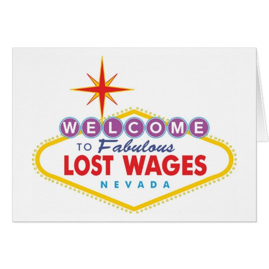 Lost Wages Card