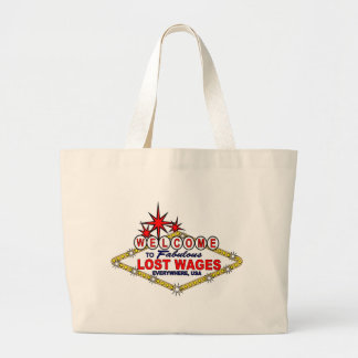 Lost Wages EVERYWHERE Bag