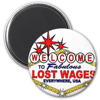 Lost Wages EVERYWHERE Magnet
