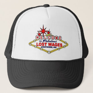 Lost Wages EVERYWHERE Trucker Hat