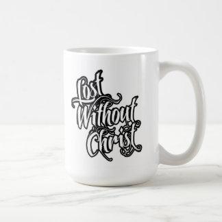 Lost Without Christ Coffee Mug