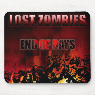 LOST ZOMBIES End Of Days Mouse Pad