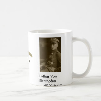 Lothar Von Richthofen, ... Coffee Mug