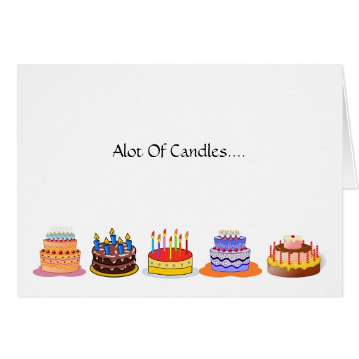 Images Of Cake With Lots Of Candles : Lots of Candles Lots of Celebrating Birthday Cake Greeting ...