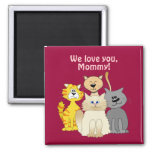 Lots of Cute Cartoon Cats We Love You Mommy 2 Inch Square Magnet