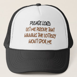 Lottery Humor Trucker Hat
