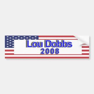 Lou Dobbs 2008 Bumper Sticker